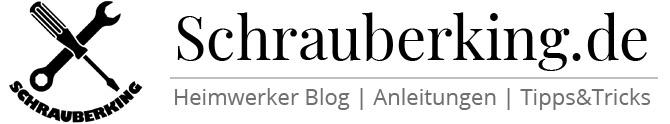Schrauberking | Der Heimwerker Blog